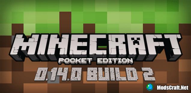Скачать Minecraft Pocket Edition 0.14.0 Build 2