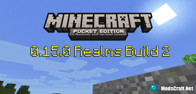 Скачать Minecraft Pocket Edition 0.15.0 Realms Build 2
