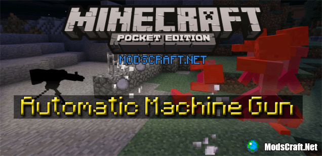 Мод Automatic Machine Gun 0.14.3/0.14.2/0.14.0