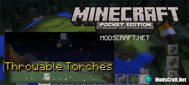 Мод Throwable Torches 0.15.6/0.15.4/0.14.3