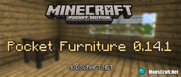 Мод Pocket Furniture 0.14.2/0.14.1