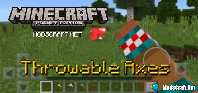 Мод Throwable Axes 0.15.6/0.15.4/0.15.3/0.14.3