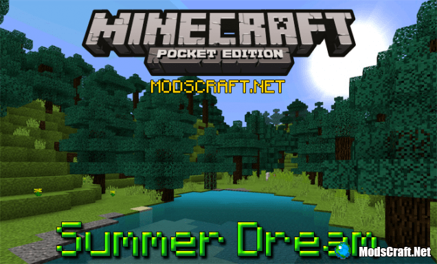 Текстур пак Summer Dream 0.15.1/0.15.0