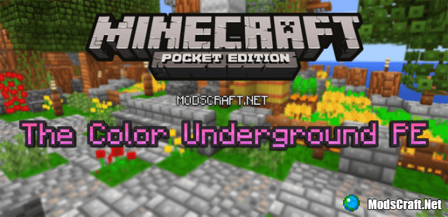 Текстур пак The Color Underground PE 0.15.6/0.15.4/0.15.3