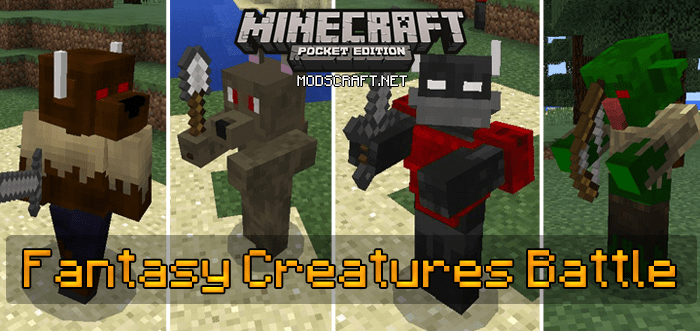 Мод Fantasy Creatures Battle 0.16.1/0.16.0