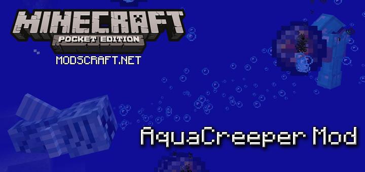 Мод AquaCreeper 1.0/0.17.0/0.16.1