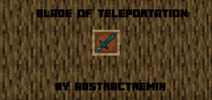 Мод Меч телепортации